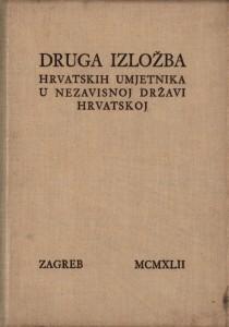 Druga izložba hrvatskih umjetnika u Nezavisnoj državi Hrvatskoj