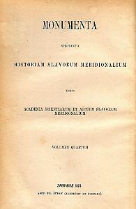 Knj. 4 : Od godine 1358 do 1403 : Monumenta spectantia historiam Slavorum meridionalium