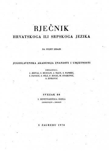 Sv. 80 : 2. devetnaestoga dijela : udobrovoliti-ukuhati : Rječnik hrvatskoga ili srpskoga jezika