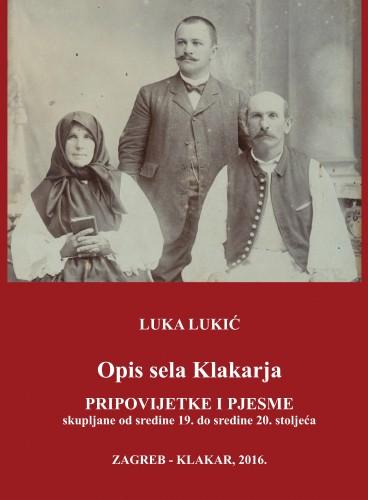 Opis sela Klakarja : pripovijetke i pjesme skupljane od sredine 19. do sredine 20. stoljeća