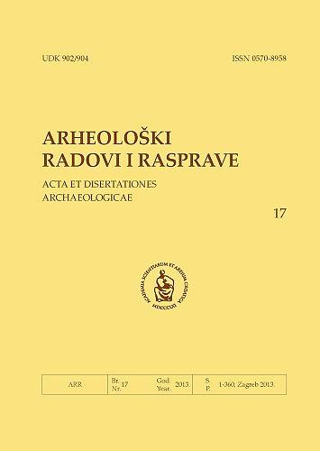 Knj. 17(2013) : Arheološki radovi i rasprave = Acta et dissertationes archaeologicae