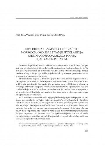 Jurisdikcija Hrvatske glede zaštite morskoga okoliša i pitanje proglašenja njezina gospodarskoga pojasa u Jadranskome moru : [Rasprava]