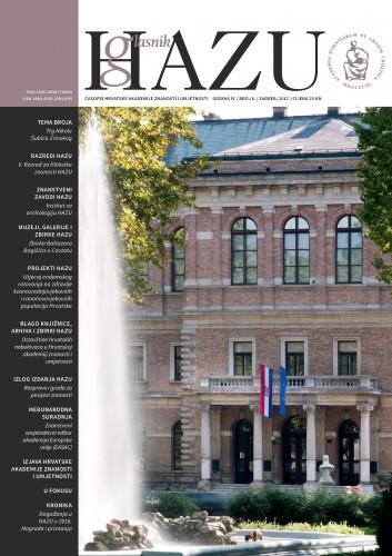 Godina IV., broj 6., siječanj-lipanj 2017. : Glasnik HAZU : časopis Hrvatske akademije znanosti i umjetnosti