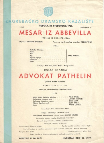 Mesar iz Abbevilla ; Advokat Pathelin Fabliau iz XIII. stoljeća ; Farsa iz XV. stoljeća  =  Maitre Pierre Pathelin