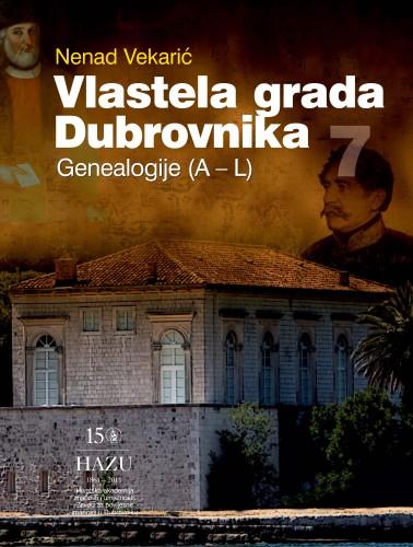 Vlastela grada Dubrovnika : Sv. 7 : Genealogije (A-L) : Posebna izdanja. Serija: Prilozi povijesti stanovništva Dubrovnika i okolice