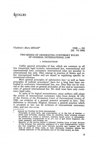 Two modes of generating customary rules of general international law / Vladimir-Đuro Degan