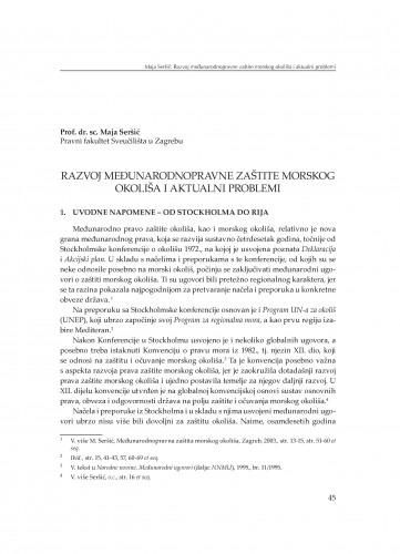 Razvoj međunarodnopravne zaštite morskog okoliša i aktualni problemi : [uvodno izlaganje]