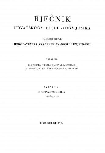 Sv. 61 : 3 četrnaestoga dijela : sagrešan-sav : Rječnik hrvatskoga ili srpskoga jezika