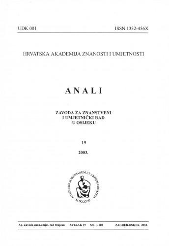 Sv. 19 (2003) : Anali Zavoda za znanstveni i umjetnički rad u Osijeku
