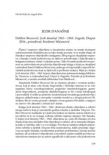 Jezik današnji : Dalibor Brozović: Jezik današnji 1965-1968. Zagreb, Disput 2016., priređivač: Krešimir Mićanović : [prikaz] / anda Lucija Udier