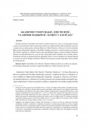 Akademici Vojin Bakić, Edo Murtić, Vladimir Marković: susret u zavičaju / Sanja Cvetnić