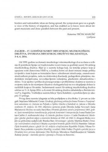 Zagreb - 17. godišnji susret Hrvatskoga muzikološkog društva, dvorana Hrvatskoga društva skladatelja, 3-4. 6. 2016. : [izvješće]