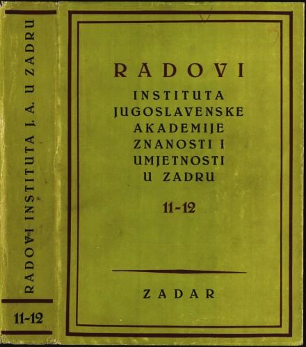 Sv. 11-12(1965) : Radovi Instituta Jugoslavenske akademije znanosti i umjetnosti u Zadru
