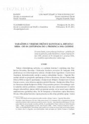 Varaždin u vrijeme Države Slovenaca, Hrvata i Srba  - od 29. listopada do 1. prosinca 1918. godine : Radovi Zavoda za znanstveni rad Varaždin