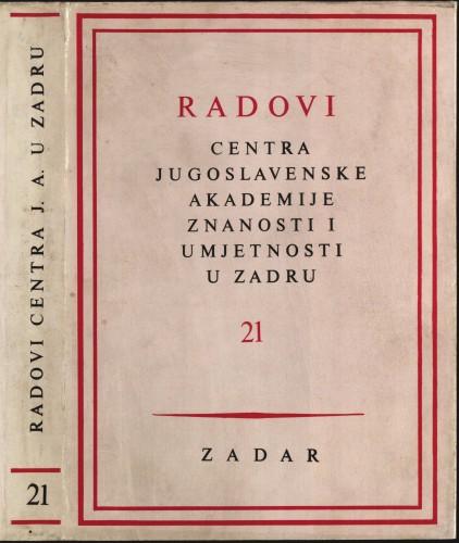 Sv. 21(1974) : Radovi Centra Jugoslavenske akademije znanosti i umjetnosti u Zadru