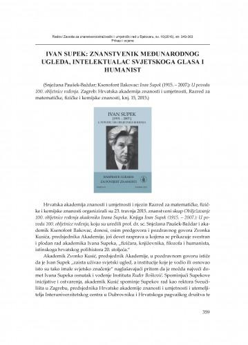 Ivan Supek: Znanstvenik međunarodnog ugleda, intelektualac svjetskog glasa i humanist : [prikaz]