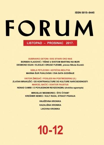 God. 56(2017), knj. 89, br. 10-12 (listopad-prosinac) : Forum : mjesečnik Razreda za književnost Hrvatske akademije znanosti i umjetnosti.