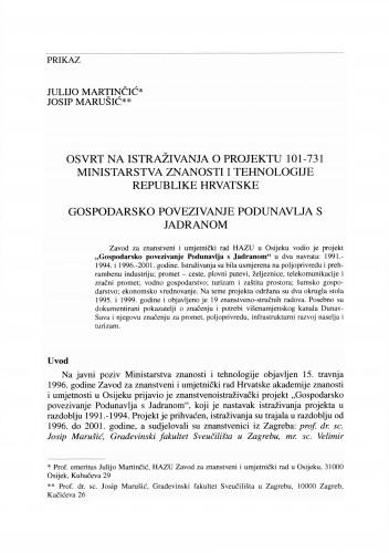 Osvrt na istraživanja o projektu 101-731 Ministarstva znanosti i tehnologije Republike Hrvatske : gospodarsko povezivanje Podunavlja s Jadranom
