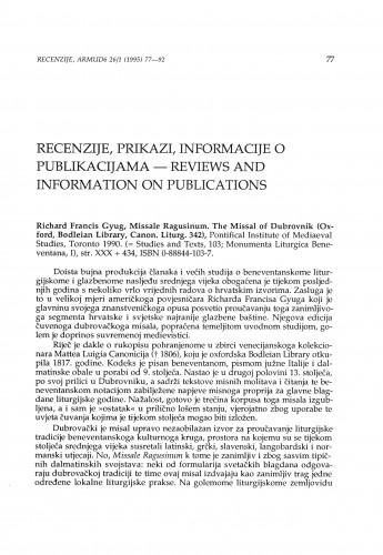 Gyug, Richard Francis: Missale Ragusinum. The Misal of Dubrovnik, Toronto, 1990.