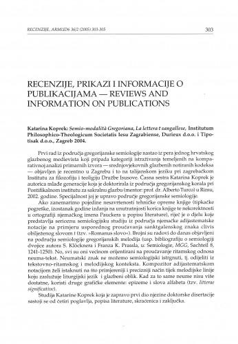 Koprek, Katarina: Semio-modalita Gregoriana, La lettera t sangallese, Zagreb : Institutum Philosophico-Theologicum Societatis Iesu Zagrabiense, Durieux d. o. o. i Tipotisak d. o. o., 2004. : [prikaz]