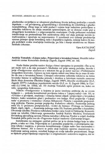 Tomašek, Andrija, ''Lijepa naša''. Pripovijest o hrvatskoj himni, Zagreb, 1990