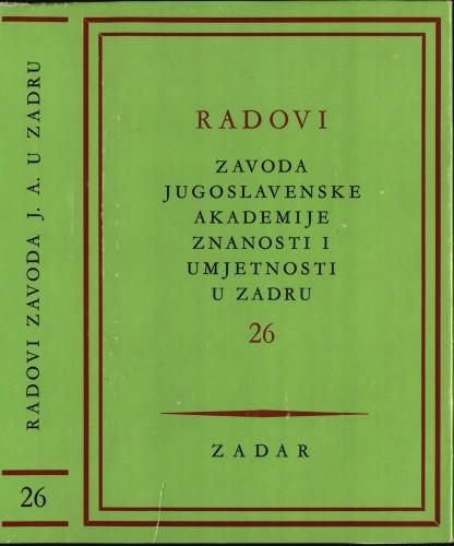 Sv. 26(1979) : Radovi Zavoda Jugoslavenske akademije znanosti i umjetnosti u Zadru