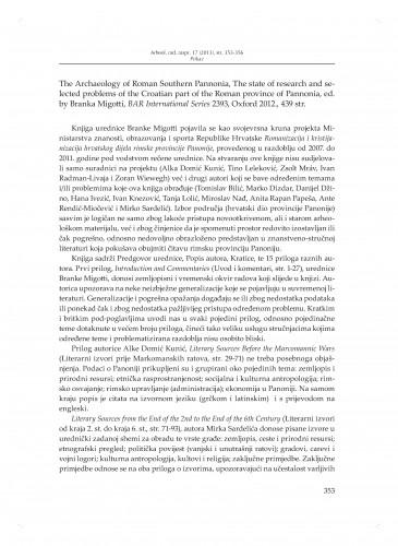 The Archaeology of Roman Southern Pannonia, edited by Branka Migotti, BAR International Series 2393, Oxford 2012 : [prikaz]