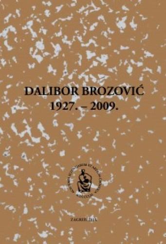 Dalibor Brozović : 1927.-2009. : Spomenica preminulim akademicima