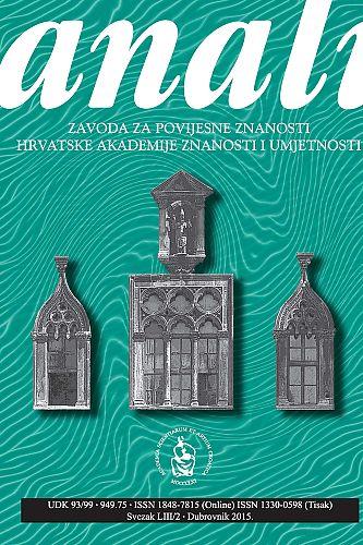 Sv. 53/2 (2015) : Anali Zavoda za povijesne znanosti Hrvatske akademije znanosti i umjetnosti u Dubrovniku