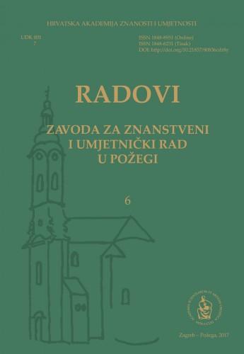 Sv. 6 (2017) : Radovi Zavoda za znanstveni i umjetnički rad u Požegi