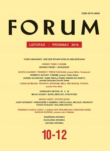 God. 55(2016), knj. 88, br. 10-12 (listopad-prosinac) : Forum : mjesečnik Razreda za književnost Hrvatske akademije znanosti i umjetnosti.