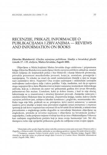 Zdravko Blažeković: Glazba osjenjena politikom. Studije o hrvatskoj glazbi između 17. i 19. stoljeća, Matica hrvatska, Zagreb 2002.