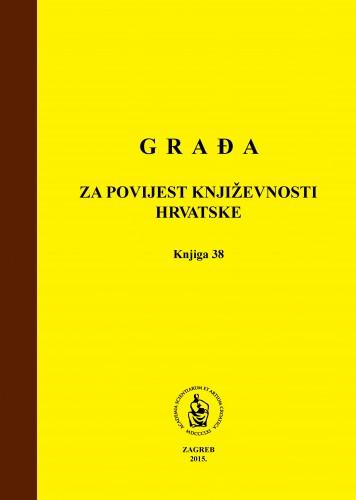 Knj. 38(2015) : Građa za povijest književnosti hrvatske