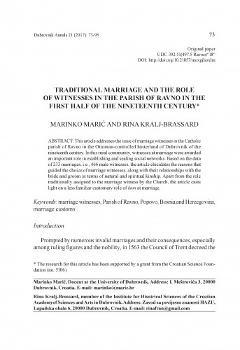 Traditional marriage and the role of witnesses in the Parish of Ravno in the first half of nineteenth century / Marinko Marić, Rina Kralj-Brassard