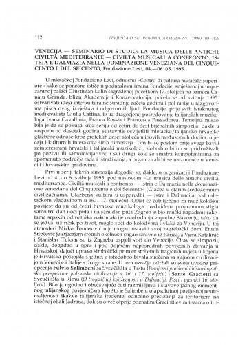 Seminario di studio: La musica delle antiche civilta mediterranee - civilta musicali a confronto. Istria e Dalmazia nella dominazione Veneziana del Cinquecento e del Seicento, Venecija, 04.-06.05.1995.