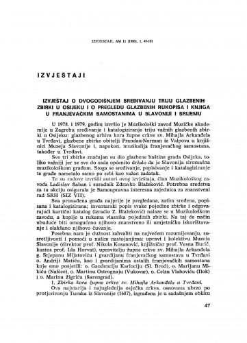 Izvještaj o dvogodišnjem sređivanju triju glazbenih zbirki u Osijeku i o pregledu glazbenih rukopisa i knjiga u franjevačkim samostanima u Slavoniji i Srijemu