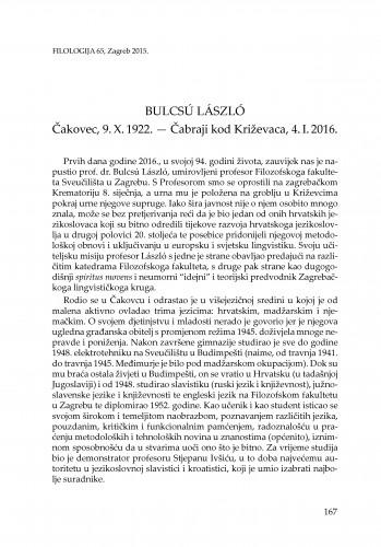 Bulcsú László : Čakovec, 9. X. 1922. - Čabraji kraj Križevaca, 4. I. 2016. : [in memoriam]