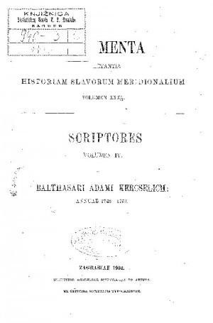 Balthasari Adami Kercselich: Annuae 1748 - 1767 : volumen IV : [dio 2.] : Monumenta spectantia historiam Slavorum meridionalium