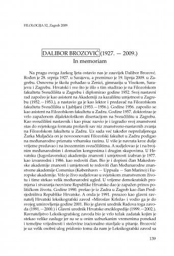 Dalibor Brozović 28. VII. 1927. - 19. VI. 2009. : in memoriam : Filologija : časopis Razreda za filološke znanosti Hrvatske akademije znanosti i umjetnosti