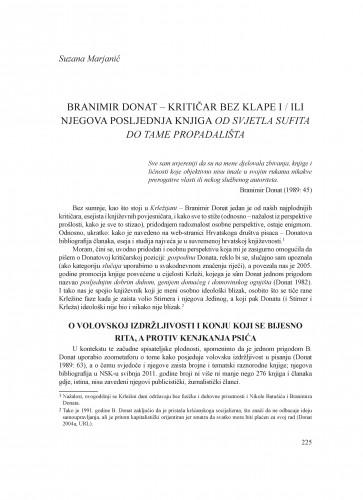 Branimir Donat - kritičar bez klape i / ili njegova posljednja knjiga Od svjetla sufita do tame propadališta : Krležini dani u Osijeku