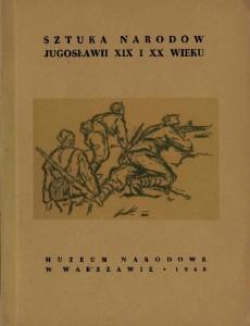 Sztuka narodow Jugoslawii XIX i XX wieku
