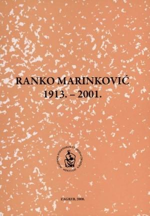 Ranko Marinković : 1913.-2001. : Spomenica preminulim akademicima
