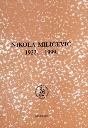 Nikola Milićević : 1922.-1999. : Spomenica preminulim akademicima