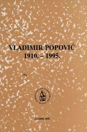 Vladimir Popović : 1910.-1995. : Spomenica preminulim akademicima