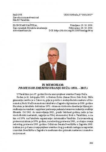 In memoriam: Professor emeritus Franjo Ruža (1931. – 2017.) / Slobodan Kaštela