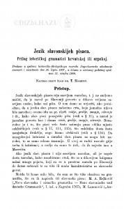 Jezik slavonskijeh pisaca : prilog istoričkoj gramatici hrvatskoj ili srpskoj / T. Maretić