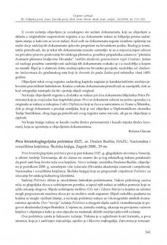 Prva hrvatskoglagoljska početnica 1527., ur. Dražen Budiša, HAZU, Nacionalna i sveučilišna knjižnica, Školska knjiga, Zagreb 2008. : [prikaz] / Tonija Vladislavić
