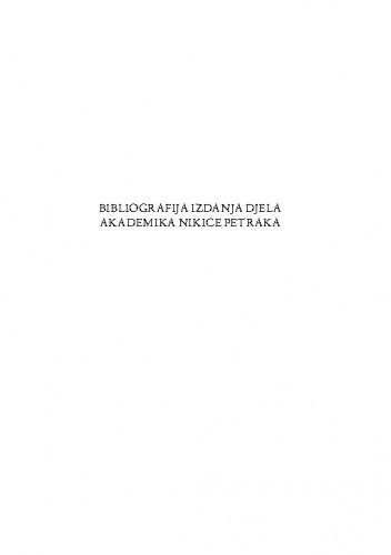 Bibliografija izdanja djela akademika Nikice Petraka / Ana Batinić
