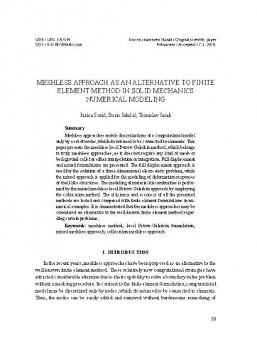 Meshless approach as an alternative to finite element method in solid mechanics numerical modeling. Jurica Sorić, Boris Jalušić, Tomislav Jarak