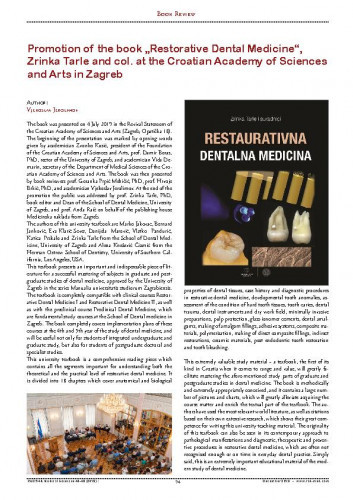 "Promotion of the book ""Restorative Dental Medicine"", Zrinka Tarle and col. at the Croatian Academy of Sciences and Arts in Zagreb : [Book Review] / Vjekoslav Jerolimov"